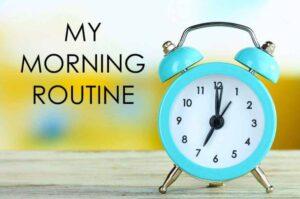 الروتين الصباحي